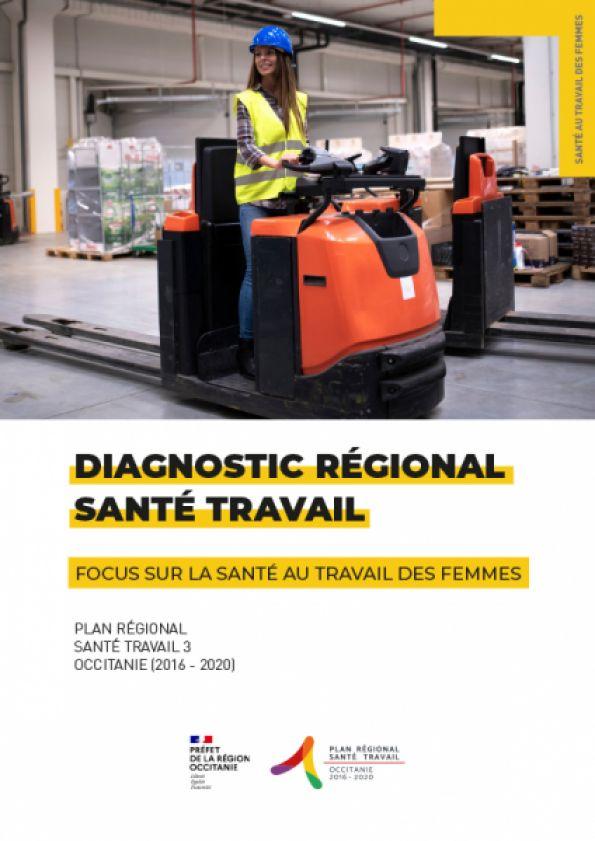 Diagnostic régional Occitanie - Focus Santé au travail des femmes en Occitanie